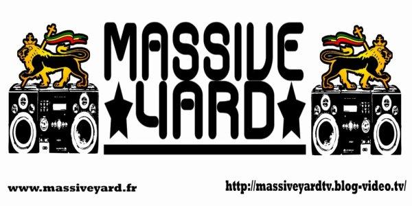 Massive Yard Reggae Radio Show Chaque Vendredi 19H SUR www.radiosysteme.fr