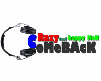 kîinG oF Rap / CoMeBâCk ( CräZy FeaT HaPpy MâN ) (2011)