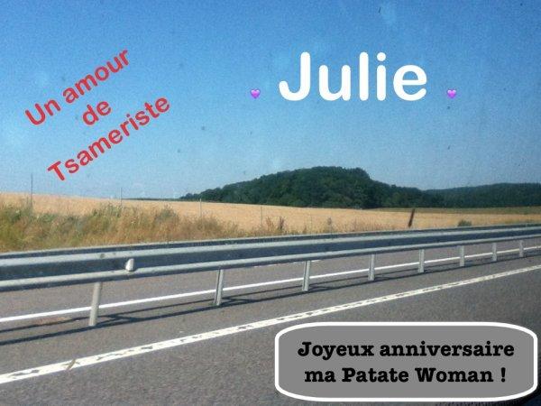 Joyeux anniversaire Julie !!!