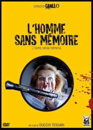 Collection Giallo Neo Publishing : L'Homme sans mémoire (1974, Duccio Tessari)