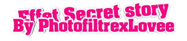 ■■■ Effet Secret Story ■■■