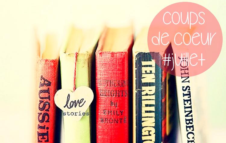 Coup de coeur #Juillet 2015