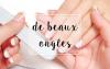 5 conseils pour avoir de beaux ongles
