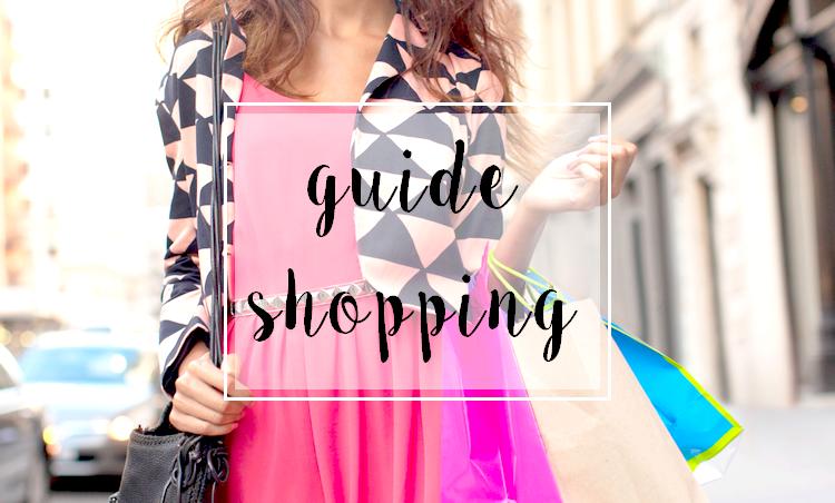 Petit guide de 7 conseils pour un bon shopping !