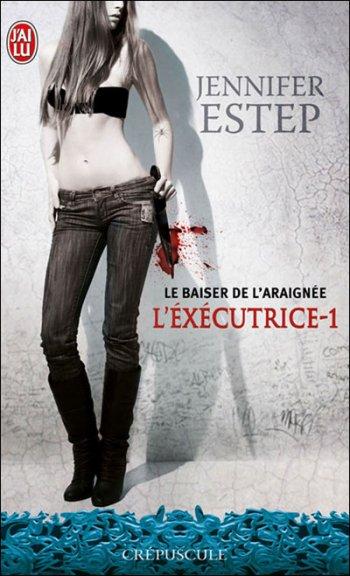 L'éxecutrice - Jennifer Estep