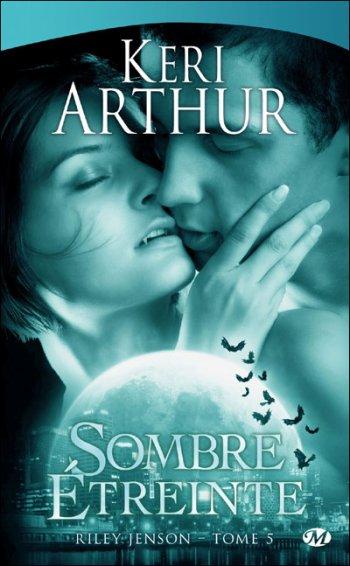 Sombre Etreinte - Keri Arthur