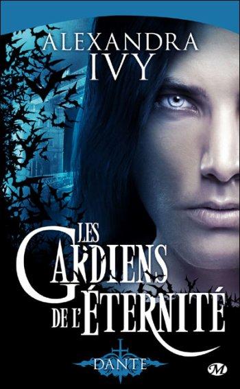 Les gardiens de l'éternité - Alexandra Ivy