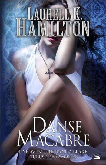 Danse Macabre - Laurell K.Hamilton