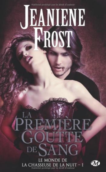 La première goutte de sang - Jeaniene Frost