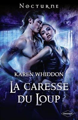 La caresse du loup - Karen Whiddon