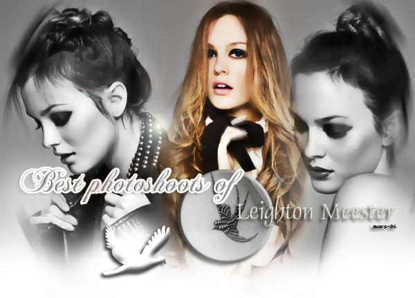 Best photoshoots of Leighton Meester