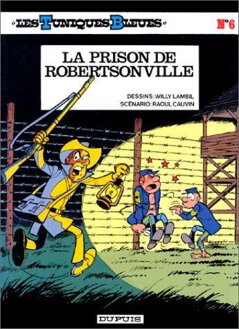 N°6 LA PRISON DE ROBERTSONVILLE