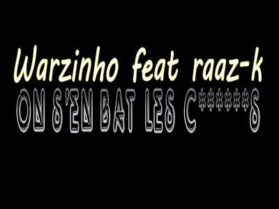 On S'en Bat Les C******s Feat Raaz-K (2011)