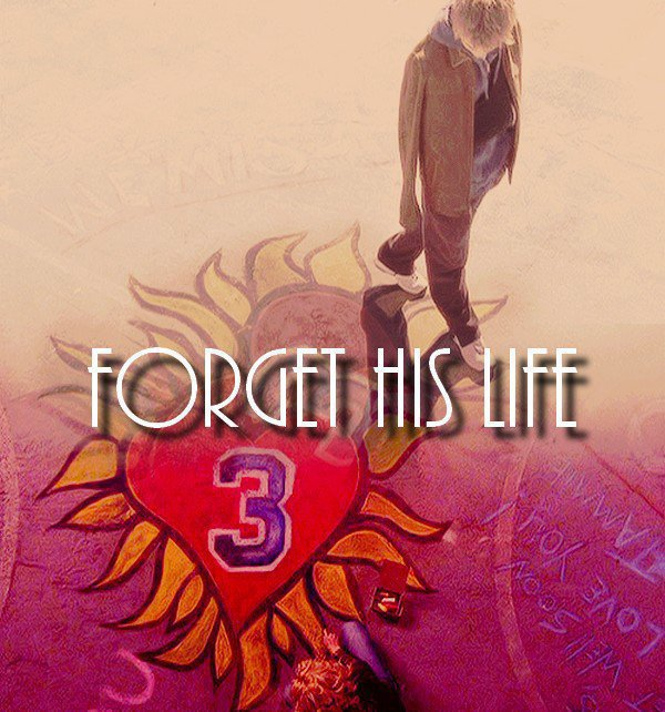 Forget His Life