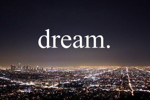 Les rêves sont faits pour être suivis