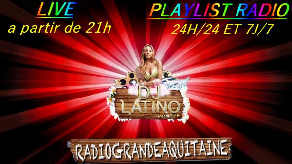 PLAYLIST RADIO bonne écoute a tous les auditeurs cette nuit ******http://radiograndeaquitaine.fr/