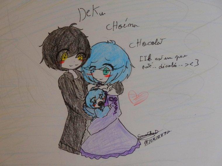 Chloéna Deku et Chocolat !