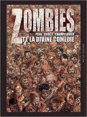 Zombies tome 1, la divine comédie