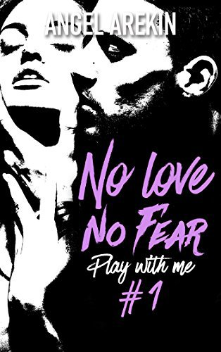 No Love no fear tome 1