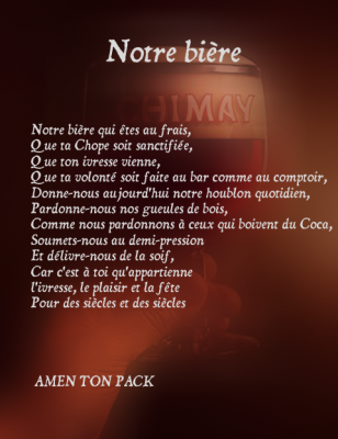 Bevorzugt Prière De La Bière - Pignon!!! LES MECS C'EST COMME LES POKEMON IL AL95
