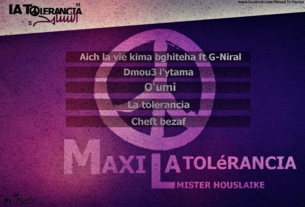 MISTER HOUSLAIKE - MAXI LA TOLERANCIA