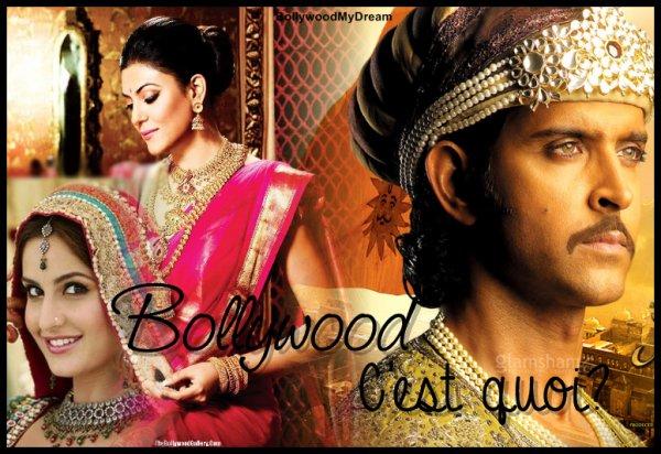 Bollywood, c'est quoi ?