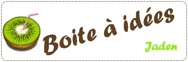 _ Boîte à idées _