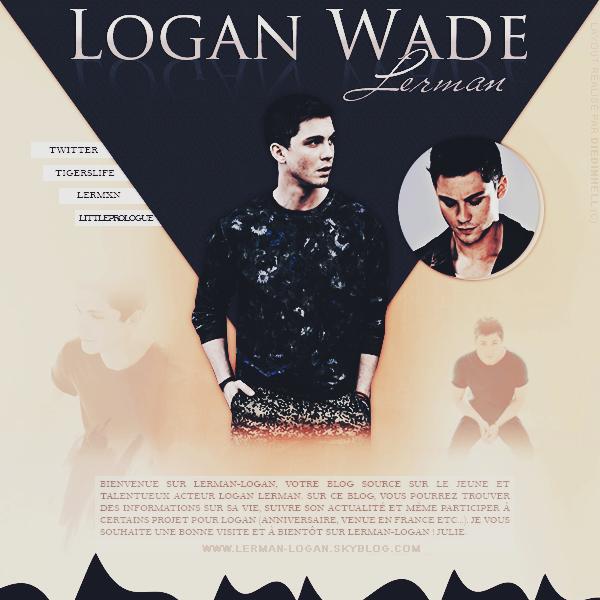 ●● Bienvenue sur Lerman-Logan, ta source d'actu' sur le talentueux Logan Lerman ! ●●