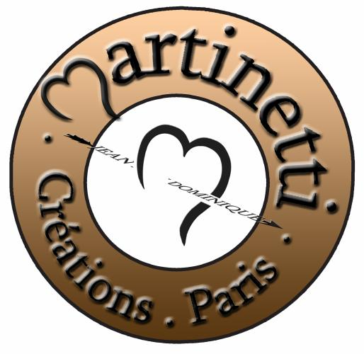 Création MARTINETTI Paris  47 rue Montorgueil 75002 Paris tel: 01 42 36 30 06 E-mail: martinettiparis@wanadoo.fr