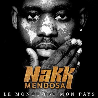 NAKK MENDOSA (titre de l'album( le monde est mon pays( 2 CD ) un vrai poète il jou bien avec les mots