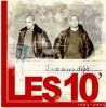 LES 10 ( composant L'INDIS et  LAVOKATO ) titre de l'album (dix ans déjà )