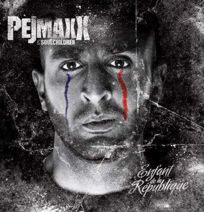 PEJMAXX (titre de l'album( enfant de la république )