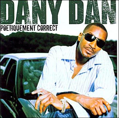 DANY DAN (titre de l'album( poetiquement correct )