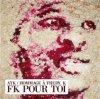 ATK /  hommage à FREDY .K / titre de lalbum ( FK POUR TOI )