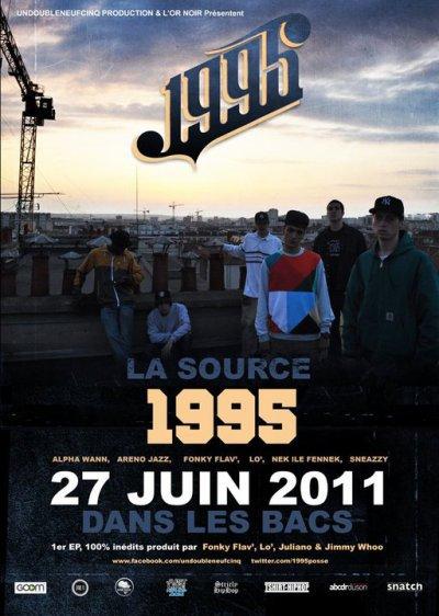 1995 ( groupe composé de ALPHA WANN , ARENO JAZ , FONKY FLAV , NEKFEU , SNEAZZY ) titre de lalbum: la source( sortie le 27 juin 2011 )