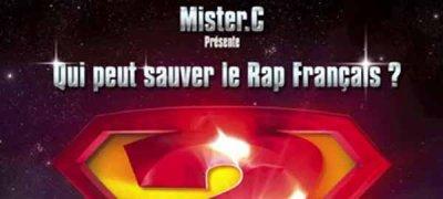 MISTER C : mixtape ( qui peut sauver le rap français ? )
