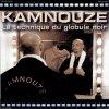 KAMNOUZE  titre de l'album ( technique du globule noir ) année 1999