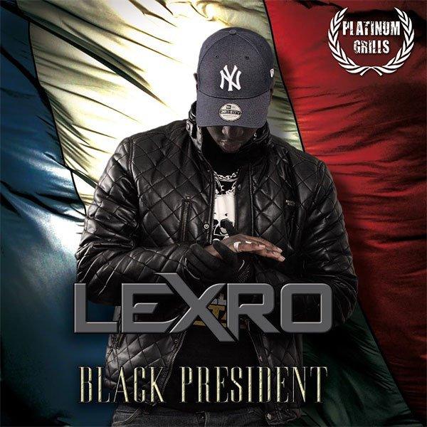LEXRO  titre de l'album ( BLACK PRESIDENT )