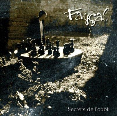 fayçal titre de l'album ( secrets de l'oubli )