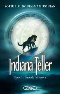 Indiana Teller : Lune de printemps