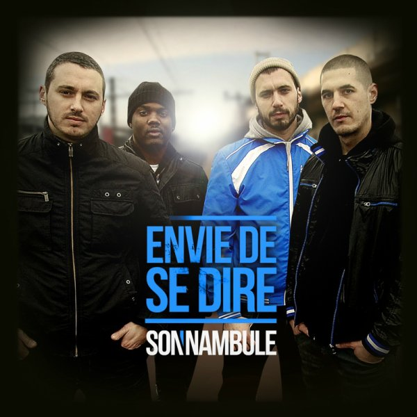 "Son'nambule - Envie de se dire - 1er Extrait du Nouvel Album ""Tant Qu'on Respire"""