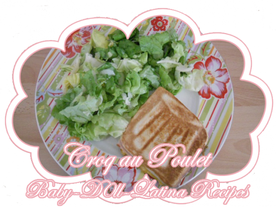 ღ Croq au Poulet ღ   [ ღ Baby-D0ll-Latina-Recipes ღ ]