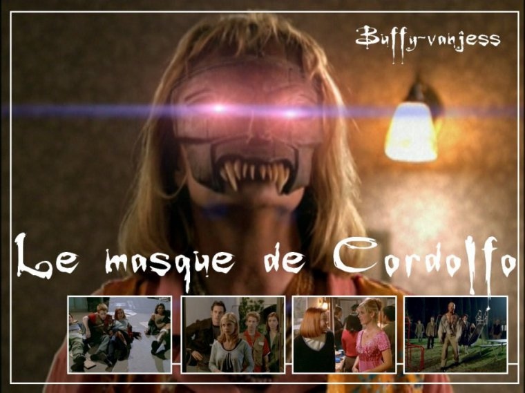 35. Anne 36. Le masque de Cordolfo