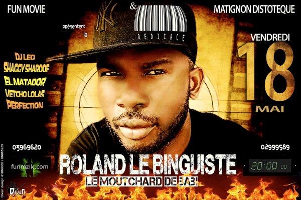 LA GRANDE DEDICACE DE ROLAND LE BINGUISTE