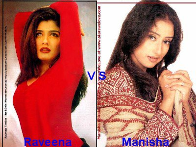 Raveena Tandon vs Manisha Koirala