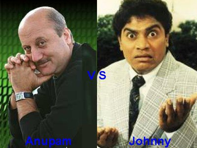 Anupam Kher vs Johnny Lever