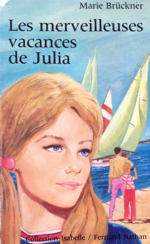 Les merveilleuses vacances de Julia