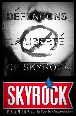 DEFENDONS LA LIBERTE DE SKYROCK