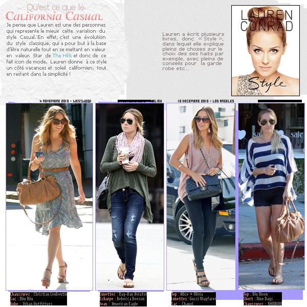 Swag Of  Lauren Conrad , le California CasualDATE: 26/08/11