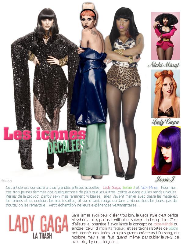 Swag Of  Les icones décalées, Lady Gaga - JessieJ - Nicki MinajDATE: 30/10/11
